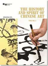 The History and Spirit of Chinese Art:  From the Song to the Qing Dynasty