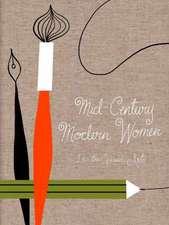 Mid-Century Modern Women in the Visual Arts:  Popular Edition
