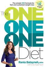 The One One One Diet: 1 Formula for Fast and Sustained Weight Loss