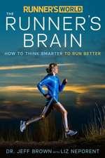 Runner's World:  How to Think Smarter to Run Better