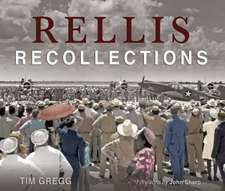 Rellis Recollections: 75 Years of Learning, Leadership, and Discovery