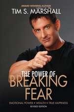 The Power of Breaking Fear
