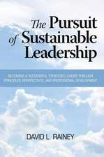 The Pursuit of Sustainable Leadership (Hc)