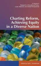 Charting Reform, Achieving Equity in a Diverse Nation (Hc)