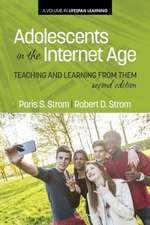 Adolescents in the Internet Age:  Teaching and Learning from Them, 2nd Edition