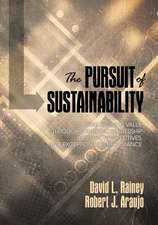 The Pursuit of Sustainability