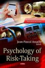 Psychology of Risk-Taking