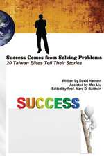 Success Comes from Solving Problems