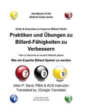 Praktiken Und Ubungen Zu Billard-Fahigkeiten Zu Verbessern:  Wie Ein Experte Billard-Spieler Zu Werden