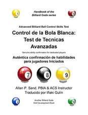 Control de La Bola Blanca:  Autentica Confirmacion de Habilidades Para Jugadores Iniciados