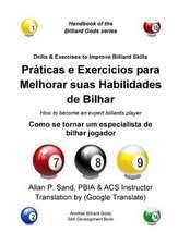 Praticas E Exercicios Para Melhorar Suas Habilidades de Bilhar:  Como Se Tornar Um Especialista de Bilhar Jogador