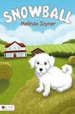 Snowball:  Book 1