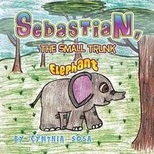 Sebastian, the Small Trunk Elephant