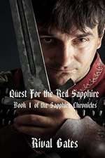 Quest for the Red Sapphire:  Where Right and Glory Lead