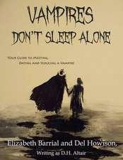 Vampires Don't Sleep Alone