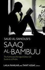 Saud Al-Sanousi S Saaq Al-Bambuu: The Authorized Abridged Edition for Students of Arabic