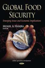 Global Food Security: Emerging Issues and Economic Implications