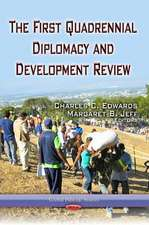First Quadrennial Diplomacy and Development Review