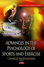 Advances in the Psychology of Sports & Exercise