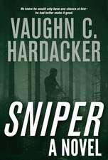 Sniper: A Thriller