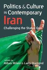 Politics & Culture in Contemporary Iran