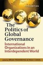 The Politics of Global Governance: International Organizations in an Interdependent World