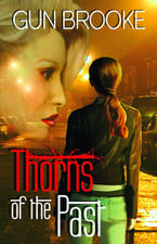 Thorns of the Past