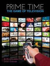 Prime Time:  The Game of Television