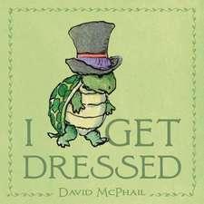 I Get Dressed