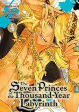 The Seven Princes of the Thousand-Year Labyrinth, Vol. 4