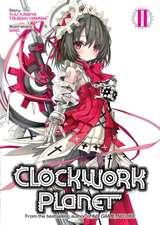 Clockwork Planet (Light Novel) Vol. 2
