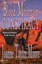 Blood Mountain Conspiracy:  Women of the Northland Book 2