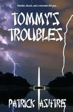 Tommy's Troubles