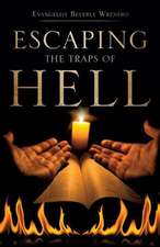 Escaping the Traps of Hell