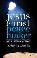Jesus Christ, Peacemaker