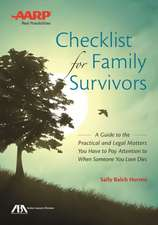 Checklist for Family Survivors: A Guide to Practical and Legal Matters When Someone You Love Dies