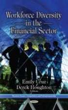 Workforce Diversity in the Financial Sector