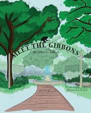 Meet the Gibbons