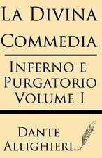 La Divina Comedia (Volume I)