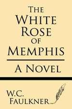 The White Rose of Memphis