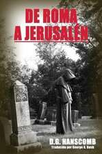 de Roma a Jerusalen:  A Collection of Short Stories
