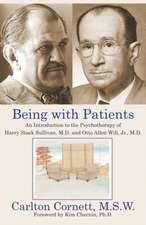 Being with Patients: An Introduction to the Psychotherapy of Harry Stack Sullivan, M.D. and Otto Allen Will, Jr., M.D.
