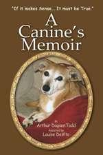A Canine's Memoir