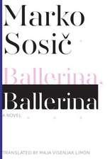 Ballerina, Ballerina – A Novel