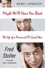 Maybe We'll Have You Back: The Life of a Perennial TV Guest Star
