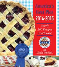 America's Best Pies 2014-2015: Nearly 200 Recipes You'll Love