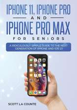 iPhone 11, iPhone Pro, and iPhone Pro Max For Seniors