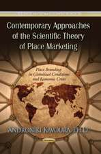 Contemporary Approaches of the Scientific Theory of Place Marketing