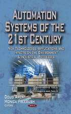 Automation Systems of the 21st Century