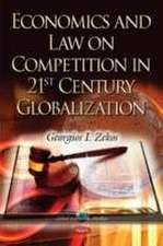 Economics & Law on Competition in 21st Century Globalization